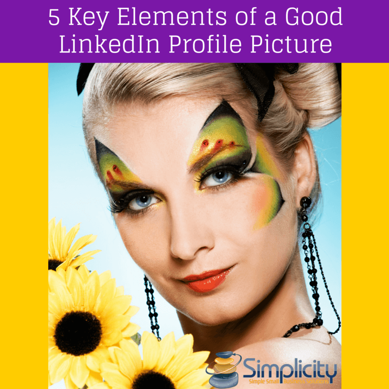 5 Key Elements of a Good LinkedIn Profile Picture