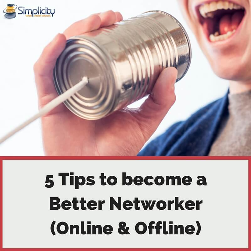 5 tips to become a better networker