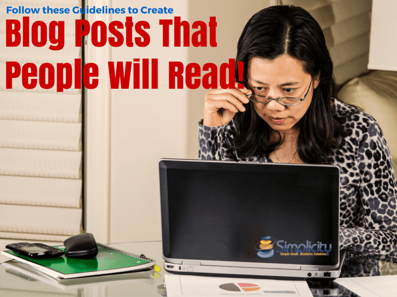Follow these Guidelines to Create Blog Posts That People Read