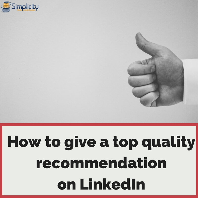 How to give a top quality recommendation on LinkedIn